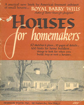 Houses for Homemakers,Royal Berry Willis, 1945